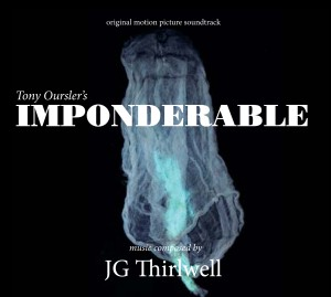 JG Thirlwell: Imponderable – Original Soundtrack
