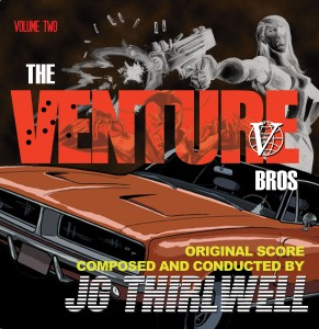 JG Thirlwell: The Venture Bros. Vol. 2